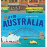 A is for Australia - by Frané Lessac