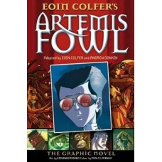 Artemis Fowl - The Graphic Novel - by Eoin Colfer