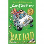 Bad Dad - by David Walliams