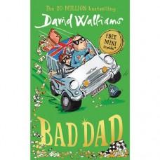 Bad Dad - by David Walliams