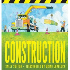 Construction -  Board Book - by Sally Sutton