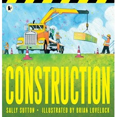 Construction -  Paperback - by Sally Sutton