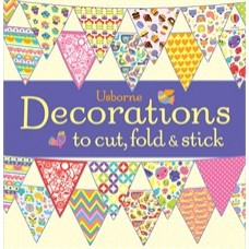 Decorations to cut, fold and stick - Usborne