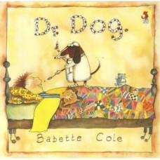 Dr Dog -  by  Babette Cole
