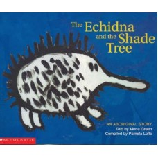 Aboriginal Story - Echidna in the Shade Tree - by Mona Green