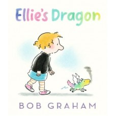 Ellie's Dragon - by Bob Graham