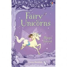 Fairy Unicorns 1 - The Magic Forest - by Zanna Davidson