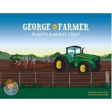 George the Farmer - Plants a Wheat Crop