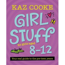Girl Stuff 8 - 12 - by Kaz Cooke