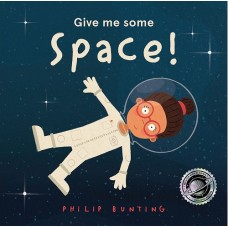 Give Me Some Space - by Philip Bunting