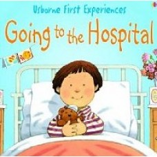 Going to the Hospital - Usborne - by Anne Civardi
