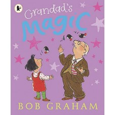 Grandad's Magic - by Bob Graham