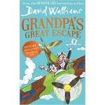 Grandpa's Great Escape - by David Walliams
