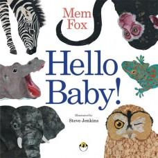 Hello Baby - by Mem Fox