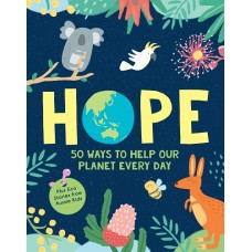 Hope - 50 Ways to Help Our Planet Every Day