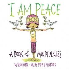 I am Peace - by Susan Verde