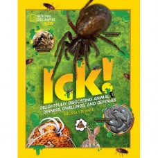 Ick! - Delightfully Disgusting Animals