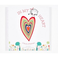 In My Heart - A Book of Feelings - by Jo Witek