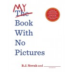 My Book With No Pictures - by B.J. Novak and YOU