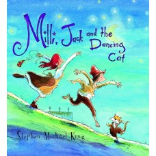 Milli Jack and the Dancing Cat - by Stephen Michael King