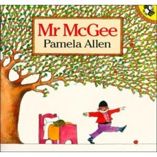 Mr McGee - by Pamela Allen