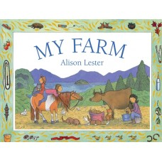 My Farm - by Alison Lester