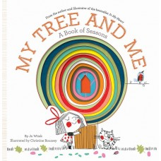 My Tree and Me - by Jo Witek