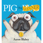 Pig the Winner - by Aaron Blabey