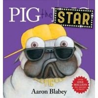 Pig the Star - by Aaron Blabey