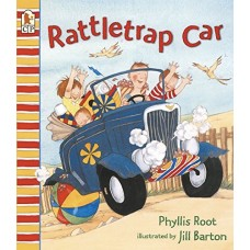 Rattletrap Car - by Phyllis Root