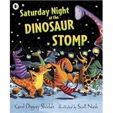 Saturday Night at the Dinosaur Stomp - by Carol Diggory Shields