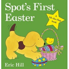 Spot's First Easter - by Eric Hill