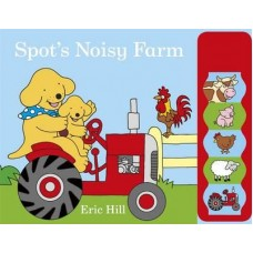 Spot's Noisy Farm with Sounds
