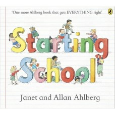 Starting School  - by Allan Ahlberg