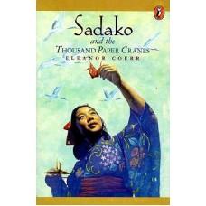 Sadako and the Thousand Paper Cranes - by Eleanor Coerr