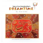 Tales of my Grandmother's Dreamtime - Book 1  - by Naiura
