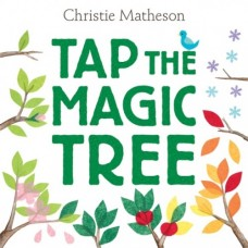 Tap the Magic Tree - Board Book - by Christie Matheson