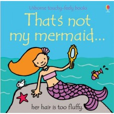 That's Not My Mermaid Touchy Feely Book - Usborne - Board Book