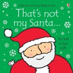 That's Not My Santa Touchy Feely Book - Usborne - Board Book