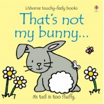 That's Not My Bunny Touchy Feely Book - Usborne - Board Book