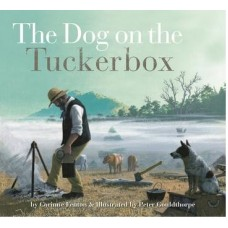 The Dog on the Tuckerbox - by Corinne Fenton