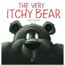 The Very Itchy Bear - by Nick Bland