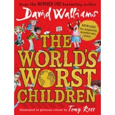 The World's Worst Children - by David Walliams
