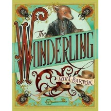 The Wonderling - by Mira Bartók