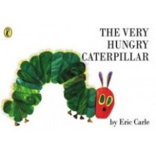 The Very Hungry Caterpillar - by Eric Carle