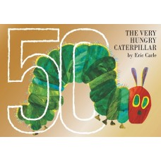 The Very Hungry Caterpillar 50th Anniversary Ed - by Eric Carle