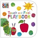 The Very Hungry Caterpillar Touch & Feel Playbook - by Eric Carle