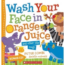 Wash Your Face in Orange Juice Book & CD