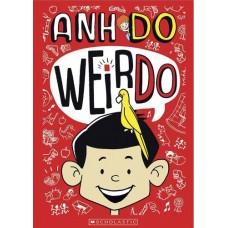 WeirDo Book 1 - by Anh Do