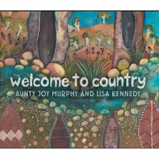 Welcome to Country - by Aunty Joy Murphy